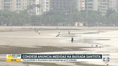 Condesb anuncia fechamento de shoppings e restrição às praias na Baixada Santista - Medida serve para sete cidades.