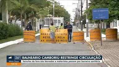 Balneário Camboriú restringe circulação de pessoas - Balneário Camboriú restringe circulação de pessoas