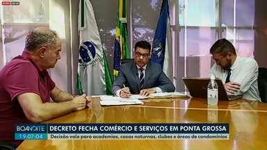 Prefeitura de Ponta Grossa determina fechamento do comércio - Medida vale por 15 dias e entra em vigor a partir de segunda-feira (23).