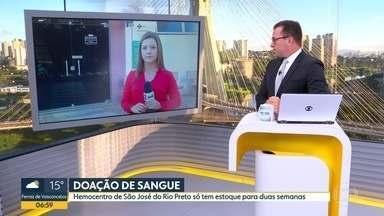 Problemas no estoque de sangue do Hemocentro de São José do Rio Preto - Só há estoque pra mais duas semanas.