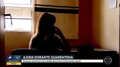 CVV ajuda durante o período de quarentena - Pessoas reclamam de solidão durante o isolamento social.
