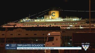 Tripulantes de navio de cruzeiros estão isolados após confirmações do novo coronavírus - Justiça decide manter tripulação dentro do navio.