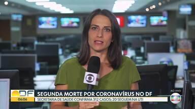 Morre segunda vítima por coronavírus no DF - A Secretaria de Saúde confirmou 312 casos e 20 seguem na UTI.