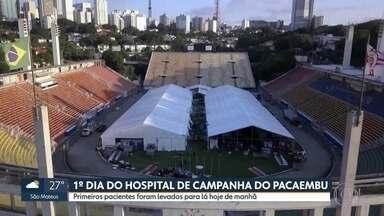 Hospital de campanha do Pacaembu entra em operação para tratar pacientes com a Covid-19 - Estrutura foi montada no gramado do estadio e começou a receber pacientes diagnosticados com a Covid-19