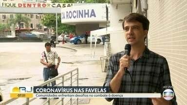 Moradores de comunidades enfrentam desafios de combater coronavírus - Já são seis mortes confirmadas em comunidades do Rio de Janeiro, sendo duas na Rocinha, duas em Vigário Geral e outras duas na Maré.