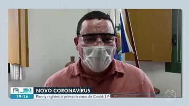 Paraty registra primeiro caso confirmado de coronavírus - Paciente é homem que trabalha na área da saúde.