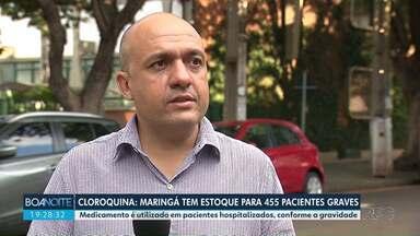 Cloraquina: Maringá tem estoque para 455 pacientes graves - Informação é do secretário de saúde do município.