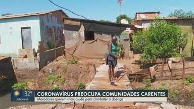 Pandemia do novo coronavírus preocupa moradores de comunidades em Ribeirão Preto,SP - Moradores reclamam da falta de medidas de prevenção e pedem ajuda para combater o vírus.