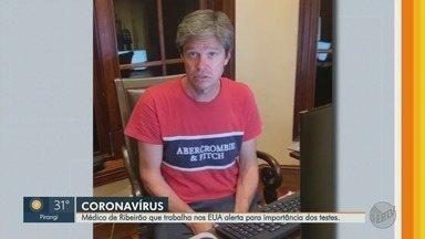 Neurologista que mora nos Estados Unidos alerta para importância dos testes do coronavírus - Segundo o médico, quantidade de testes no Brasil é baixa.