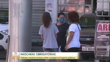 Cinco cidades mineiras determinam a obrigatoriedade do uso de máscaras - A medida já está valendo em Contagem, Lagoa Santa, Pedro Leopoldo. Em Nova Lima, a medida passa a valer a partir de quinta-feira. Na sexta-feira, a determinação também passa a valer em Santa Luzia.