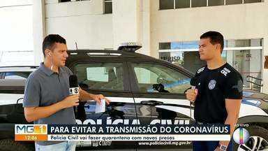 Polícia Civil de Montes Claros define locais para onde presos são encaminhados - Medida é para dificultar a transmissão da Covid-19.