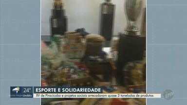 XV de Piracicaba arrecada quase três toneladas de alimentos durante a pandemia - Produtos serão entregues em instituições e comunidades de baixa renda em Piracicaba (SP).