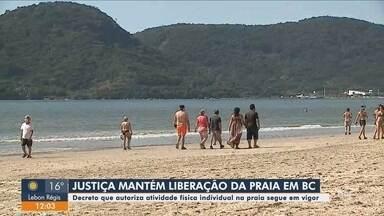 Justiça nega pedido para suspender decreto de flexibilização em Balneário Camboriú - Justiça nega pedido para suspender decreto que flexibiliza atividades em Balneário Camboriú