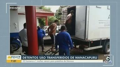 Detentos são transferidos de Manacapuru para presídios de Manaus - 23 homens e 1 mulher estavam em uma delegacia.