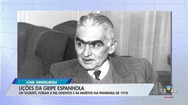 Historiador fala sobre a gripe espanhola - Pandemia afetou região há cerca de 100 anos.