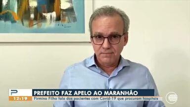 Prefeito de Teresina pede que governo do Maranhão restrinja passagem de viajantes - Prefeito de Teresina pede que governo do Maranhão restrinja passagem de viajantes