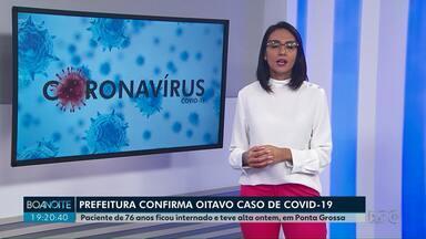 Prefeitura de Ponta Grossa confirma oitavo caso de Covid-19 - Paciente de 76 anos ficou internado e teve alta ontem.