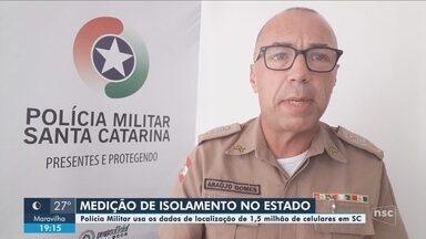 Polícia Militar segue monitorando índice de isolamento social em SC - Polícia Militar segue monitorando índice de isolamento social em SC