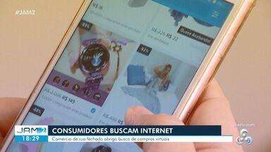 Consumidores buscam internet para compras durante quarentena - Comércio de rua fechado obriga busca de compras virtuais