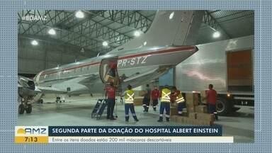 Amazonas recebe segunda parte da doação do hospital Albert Einstein - Entre os itens doados estão 200 mil máscaras descartáveis.