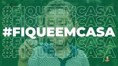 Sistema Verdes Mares lança campanha #FiqueEmCasa - Campanha reforça a importância, mais do que nunca, de ficar em casa