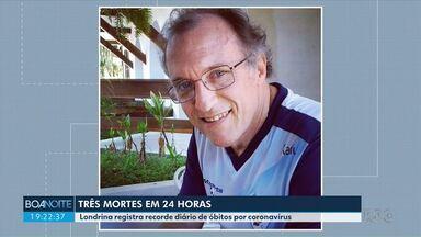 Londrina confirma mais três mortes por coronavírus - Nossa equipe conversou com a família de uma das vítimas.