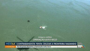 Contrabandista tenta atravessar fronteira nadando - Mas ele foi preso durante a Operação Leito Seco