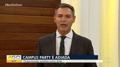 Campus Party de Goiânia é adiada - Evento estava marcado para agosto, mas será reagendado.