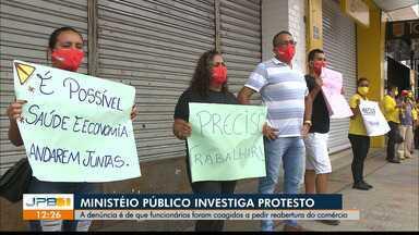 Ministério Público investiga protesto de comerciantes em Campina Grande - Funcionários supostamente foram coagidos a participar da ação.
