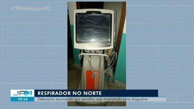 Defensoria quer que respirador sem uso em Ananás seja transferido para Araguaína - Defensoria quer que respirador sem uso em Ananás seja transferido para Araguaína