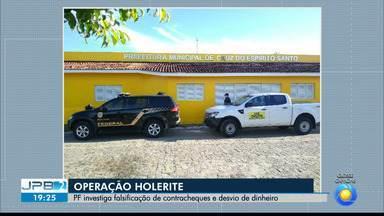 JPB2JP: PF investiga falsificação de contracheques e desvio de dinheiro - Operação Holerite em Cruz do Espírito Santo.