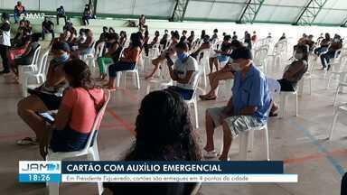 Cartões com auxílio emergencial são entregues em Presidente Figueiredo - Cartões são entregues em quatro pontos da cidade