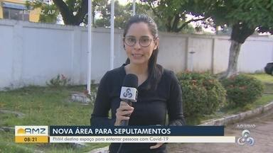 Covid-19: Prefeitura de Macapá destina uma nova área para sepultamentos - Covid-19: Prefeitura de Macapá destina uma nova área para sepultamentos