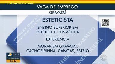 Empresa de Gravataí contrata esteticista - Acesse o g1.com.br/rs e veja os detalhes.