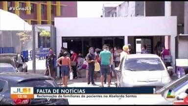 No Hospital Abelardo Santos, familiares de pacientes também denunciam falta de informações - No Hospital Abelardo Santos, familiares de pacientes também denunciam falta de informações
