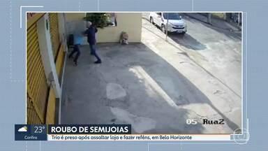 Trio é preso após assaltar loja e fazer reféns, em Belo Horizonte - Roubo aconteceu no bairro Dona Clara, na Região da Pampulha.