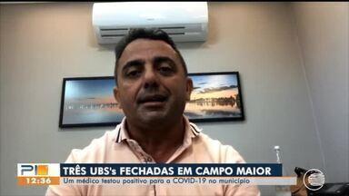 UBS's são fechadas em Campo Maior após médico testar positivo para COVID-19 - UBS's são fechadas em Campo Maior após médico testar positivo para COVID-19