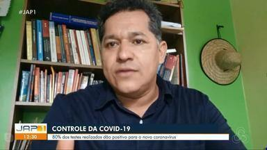 SVS analisa que 8 a cada 10 testes coletados no Amapá testam positivo para a Covid-19 - SVS analisa que 8 a cada 10 testes coletados no Amapá testam positivo para a Covid-19