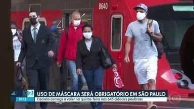 Governo obrigará o uso de máscara em todo o Estado - Medida será publicada nesta terça-feira e começa a valer na quinta-feira