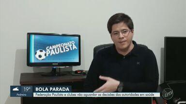 """Federação Paulista e clubes decidem continuar sem data para retorno aos treinos - Após videoconferência, FPF anuncia investimento em """"protocolo de retomada do futebol""""."""