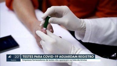 Testes para Covid-19 aguardam liberação da Anvisa para serem utilizados - Milhares de testes para detectar o novo Coronavírus, comprados pelo Governo de SP e pela prefeitura da capital. estão sem uso poque aguardam liberação de registro da Anvisa.