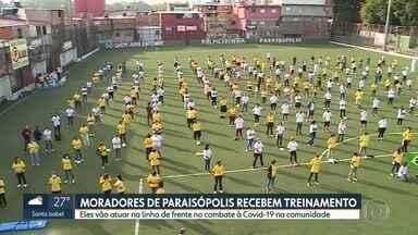 Moradores de Paraisópolis recebem capacitação para atuar no combate à Covid-19 - 240 deles vão atuar em 60 postos montados da comunidade.