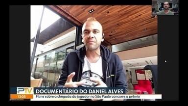 Documentário de Daniel Alves concorre a prêmio - Documentário de Daniel Alves concorre a prêmio