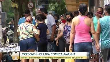 Governo do Pará anuncia 'lockdown' em dez municípios; serviços essenciais continuam - Novo decreto foi anunciado nesta terça, 5, pelo governador Helder Barbalho, e deve funcionar como 'medida educativa' até domingo. Depois, punições poderão ser aplicadas em caso de descumprimento.