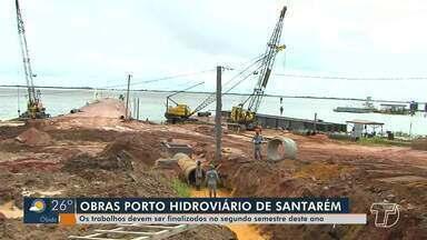 Obras no porto de Santarém devem ser concluídas no segundo semestre deste ano - Terminal Hidroviário deve passar por estudo técnico, econômico e ambiental.