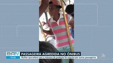 Mulher é agredida e expulsa de ônibus pelos passageiros após se recusar a colocar máscara - O caso aconteceu em Salvador, nesta quarta-feira (6).