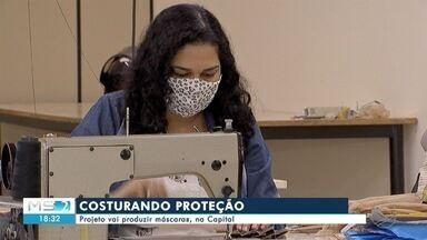 Projeto vai produzir máscaras, na Capital - Projeto vai produzir máscaras, na Capital