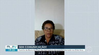 Família de Barra do Piraí busca informações de paciente internado segunda-feira - Irmã do paciente fala sobre a falta de notícias sobre o estado de saúde dele.