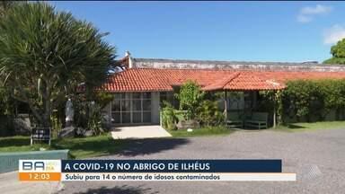Sobe para 14 o número de idosos com Covid-19 em abrigo na cidade de Ilhéus, sul da Bahia - Dois dos idosos infectados foram transferidos por estarem com sintomas mais graves.