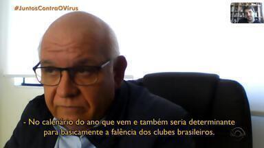 Presidente do Grêmio fala sobre impactos do coronavírus no calendário esportivo - Assista ao vídeo.